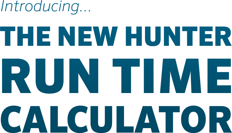 Introducing ... the New Hunter Run Time Calculator